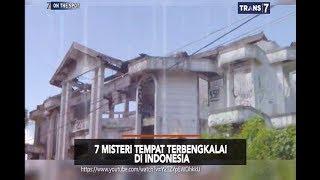 Video 7 Misteri Tempat Terbengkalai Di Indonesia - On The Spot 3 Januari 2019 MP3, 3GP, MP4, WEBM, AVI, FLV Januari 2019