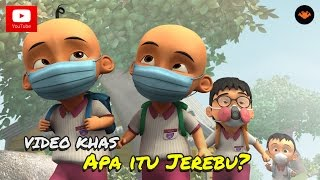 Video Upin & Ipin - Apa Itu Jerebu ? MP3, 3GP, MP4, WEBM, AVI, FLV Juli 2019