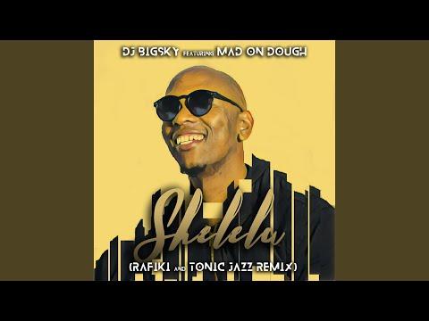 Shelela (Rafiki & Tonic Jazz Coastal Remix)