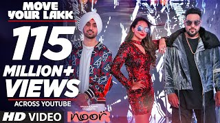 Video Move Your Lakk Video Song | Noor | Sonakshi Sinha & Diljit Dosanjh, Badshah | T-Series MP3, 3GP, MP4, WEBM, AVI, FLV Juni 2017