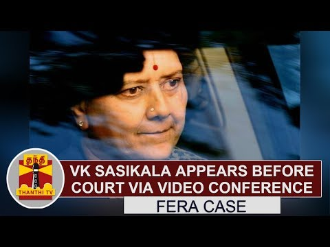 FERA case : VK Sasikala appears before court via video conference  | Thanthi TV (видео)