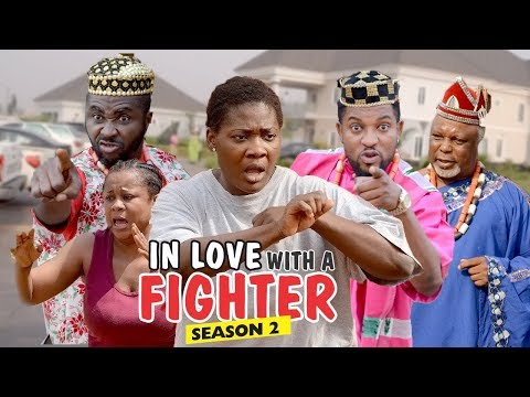 IN LOVE WITH A FIGHTER 2 - 2018 LATEST NIGERIAN NOLLYWOOD MOVIES || TRENDING NOLLYWOOD MOVIES
