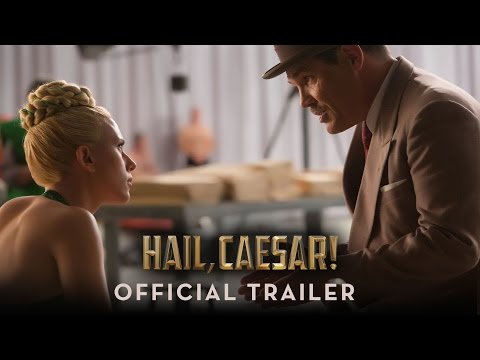 Hail Caesar Official Trailer