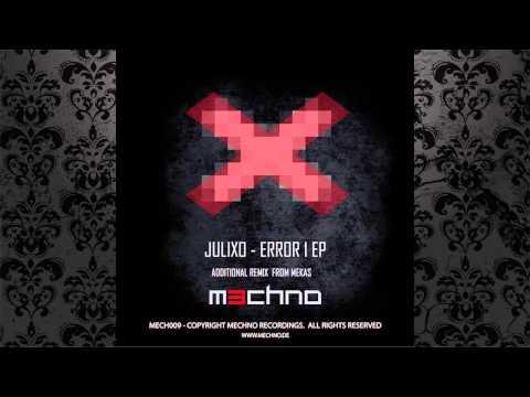 Julixo - Error 1 (Mekas Remix) [MECHNO MUSIC]