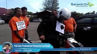 Polisi Gelar Prarekontruksi Pembunuhan Asal Banten