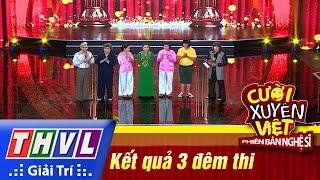 THVL | Cười xuyên Việt - PBNS 2016 | Tập 10 [5]: Kết quả 3 đêm thi Tôi sợ, Tôi ước, Tôi hát, cuoi xuyen viet, cười xuyên việt 2016, gameshow cười xuyên việt