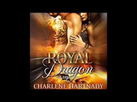 Royal Dragon  Audiobook  By Charlene Hartnady