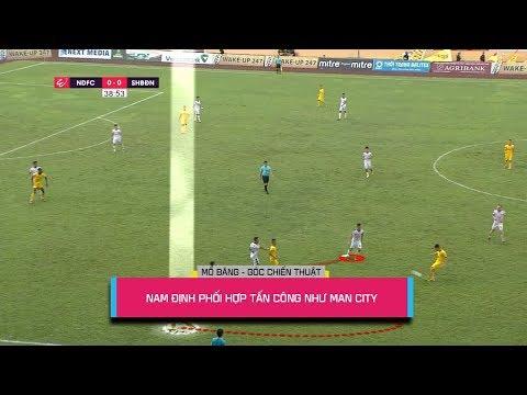 Mổ băng: Tấn công, phối hợp như Man City, đó là DNH Nam Định - Thời lượng: 2 phút và 37 giây.