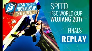 IFSC Climbing World Cup Wujiang 2017 - Speed - Finals - Men/Women by International Federation of Sport Climbing