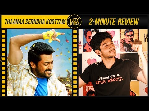 Thaana Serndha Kootam 2-Minute Review | Surya | Anirudh | Fully Filmy