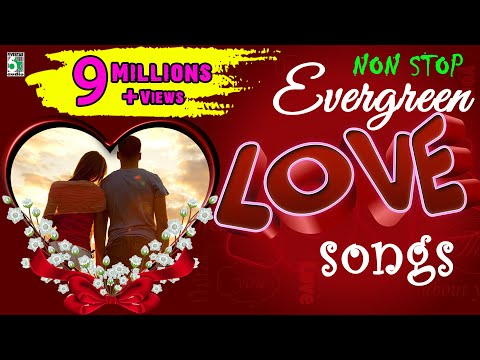 Super Hit Non Stop Evergreen Love Songs | Audio Jukebox