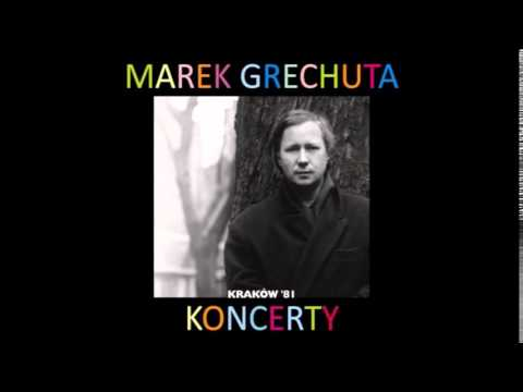 Marek Grechuta - Sława i chwała (Mowa codzienna) lyrics