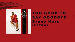 Bruno Mars - Too Good To Say Goodbye (Subtitulada) (Lyrics español e ingles) Video