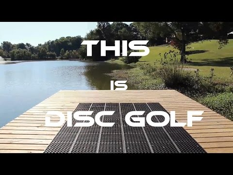 Disc Golf highlights: THIS IS DISC GOLF