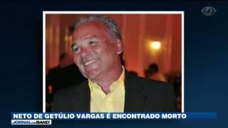 Neto do ex-presidente Getúlio Vargas foi encontrado morto em seu apartamento em Porto Alegre. A polícia investiga o suicídio.