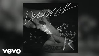Rihanna - Diamonds (Audio)