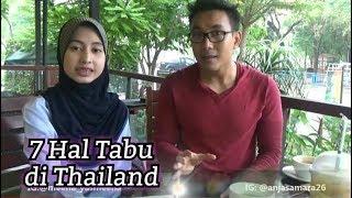 Video 7 HAL TABU DI THAILAND !! MP3, 3GP, MP4, WEBM, AVI, FLV Juni 2019