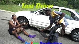 African Taxi Driver (comedy Skit)