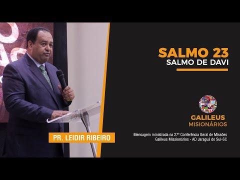 Pr. Leidir Ribeiro - Salmo 23