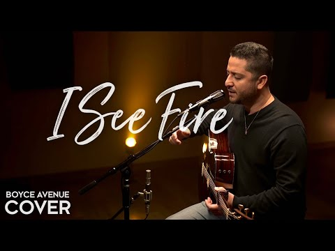 "Ed Sheeran  ""I See Fire"" Cover by Boyce Avenue"
