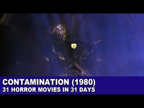 Contamination (1980) - 31 Horror Movies In 31 Days