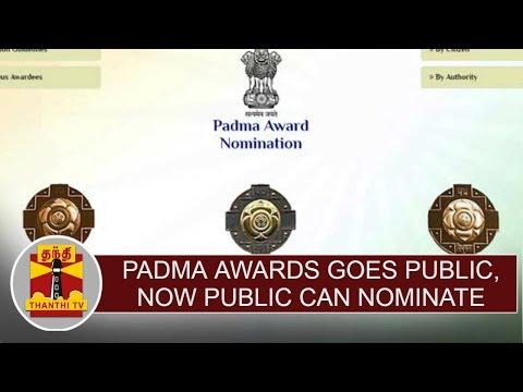 Padma-awards-goes-public-Now-Public-can-nominate-any-achiever-Thanthi-TV