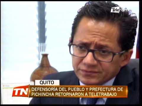 Defensoría del pueblo y prefectura de Pichincha retornaron a teletrabajo