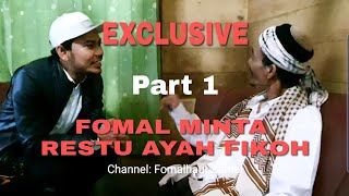 Video EXCLUSIVE!!! PERJALANAN RESTU CINTA FOMAL ( PART 1) MP3, 3GP, MP4, WEBM, AVI, FLV Juli 2019