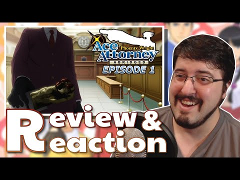 Ace Attorney Abridged Ep. 1 (A Phoenix Wright Abridged by Kejayco): #Review and #Reaction