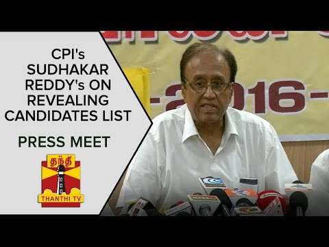 CPI-Sudhakar-Reddys-Press-Meet-On-Revealing-Candidate-List--Thanthi-TV