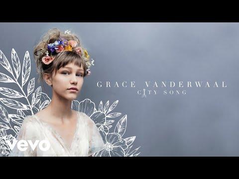 City Song (Audio) - Grace VanderWaal