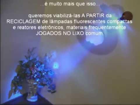 Iluminação Reciclada com lâmpadas fluorescentes compactas