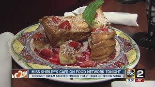 Miss Shirley's on Food Network Friday night