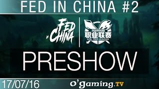 Preshow - Fed in China - Best of LPL #2