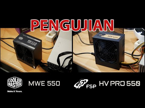 Pengujian PSU 550 Watt - FSP HV Pro 550 vs Cooler Master MWE White 550