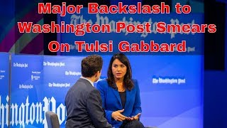 Washington Post Smears Tulsi Gabbard's Campaign With Bari Weiss Level