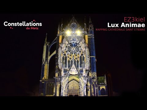 Lux Animae // Mapping // Cathédrale Saint Etienne @Metz // Multicam HD //