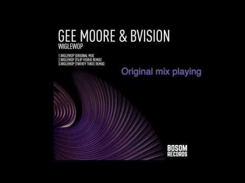 Gee Moore, BVision -  Wiglewop (Original Mix)