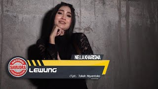 Nella Kharisma - Lewung (Official Music Video)