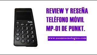 Review al teléfono MP-01 de Punkt | Nuestras impresiones en este video