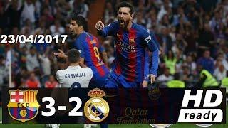 Video Real Madrid vs Barcelona 2-3 [23/4/2017] résumé Goles HD MP3, 3GP, MP4, WEBM, AVI, FLV Oktober 2017