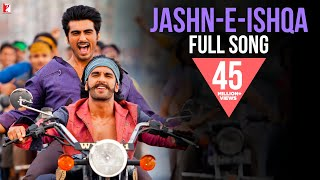 Nonton Jashn E Ishqa   Full  Song   Gunday   Ranveer   Arjun Kapoor   Priyanka   Javed Ali   Shadab Faridi Film Subtitle Indonesia Streaming Movie Download