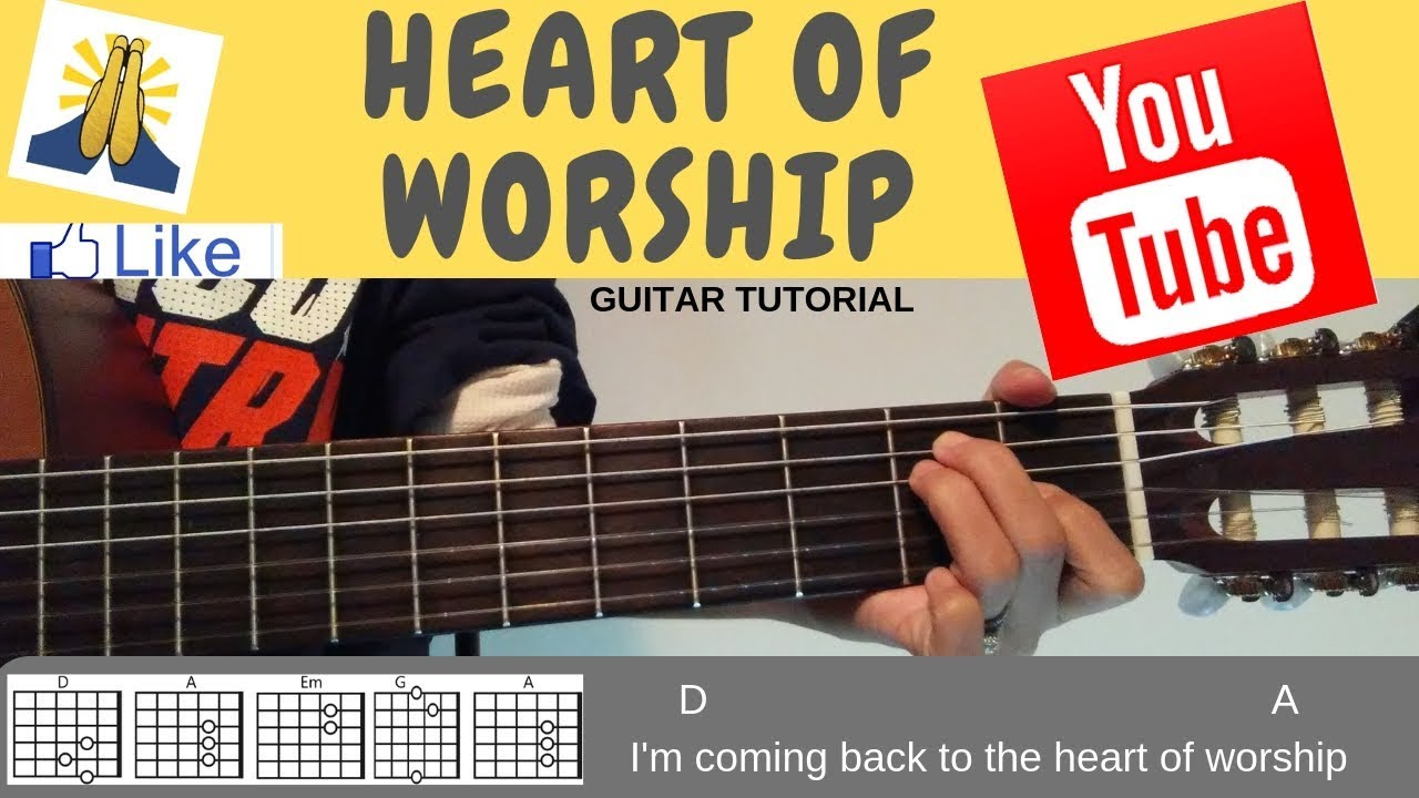 Heart Of Worship Guitar Tutorial (chords)