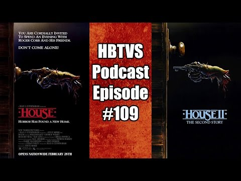 HBTVS Podcast Episode 109: House, House II: The Second Story