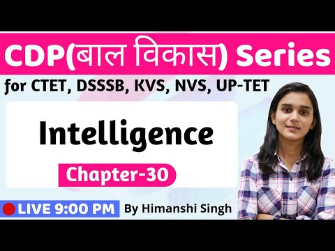 Concept of Intelligence with Questions | Lesson-30 | for CTET, DSSSB, KVS, UP-TET-2019