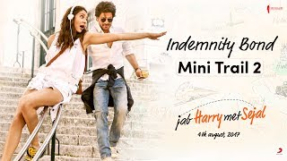 Indemnity Bond - Mini Trail 2 - Jab Harry Met Sejal