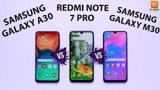 Samsung Galaxy M30 vs Samsung Galaxy A30 vs Redmi Note 7 Pro: Comparison overview [Hindi हिन्दी]