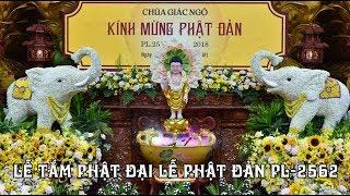Lễ tắm Phật trong ngày đại lễ Phật đản tại chùa Giác Ngộ