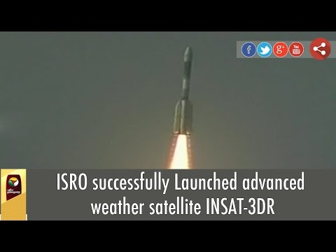 ISRO-successfully-Launched-advanced-weather-satellite-INSAT-3DR