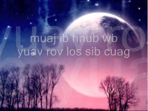 Mam Sib Ntsib Saum Ntuj Ceeb Tsheej (видео)